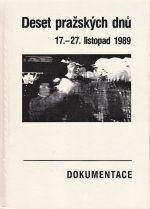 Deset prazskych dnu 1727 listopad 1989