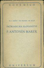 Patriarcha slovanstvi P  Antonin Marek