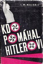 Kdo pomahal Hitlerovi
