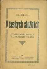 V ceskych sluzbach   Vypsani meho pobytu za hranicemi 1915  1918