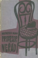 Profesor Nerad neboli konec tyrana