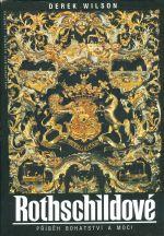 Rothschildove  pribeh bohatstvi a moci