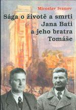 Saga o zivote a smrti Jana Bati a jeho bratra Tomase