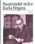 Faustovske srdce Karla Hogera