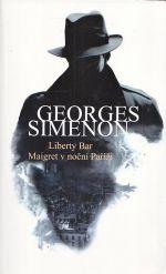 Liberty Bar  Maigret v nocni Parizi