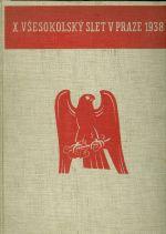 X Vsesokolsky slet v Praze 1938  Pamatnik
