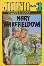 Jalna 3  Mary Wakefieldova