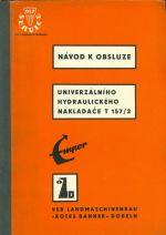 Navod k obsluze Univerzalniho hydraulickeho nakladace T 1572