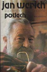 Jan Werich vzpominavlastne Potlach