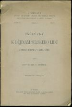 Prispevky k dejinam selskeho lidu z okoli Hlinska v XVIII veku