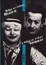 Kdyz se rekne Werich a kdyz se rekne Voskovec