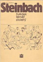 Dr  Karel Steinbach  svedek temer stolety