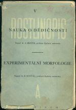 Rostlinopis V  Nauka o dedicnosti  Eperimentalni morfologie