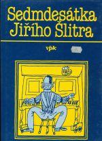 Sedmdesatka Jiriho Slitra