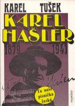 Karel Hasler 1879  1941 Autenticky pribeh o skutecne osobnosti Karla Haslera