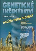 Geneticke inzenyrstvi nadeje nebo hrozba