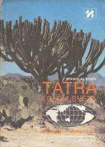 Tatra kolem sveta Evropa  Amerika