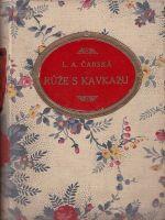 Ruze s Kavkazu