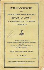 Pruvodce po Maroldove panoramatu Bitva u Lipan s rozpravou o lipandke tragedii
