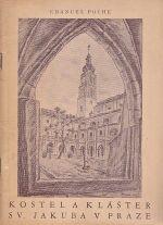 Kostel a klaster sv Jakuba v Praze