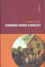 Cerninove versus Kysibelsti
