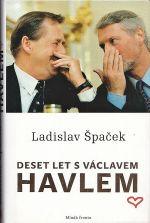 Deset let s Vaclavem Havlem