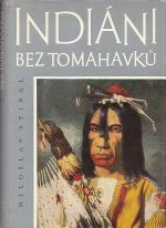 Indiani bez tomahavku