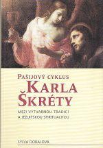 Pasijovy cyklus Karla Skrety mezi vytvarnou tradici a jezuitskou spiritualitou