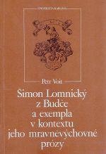 Simon Lomnicky z Budce a exempla v kontextu jeho mravnevychovne prozy