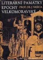 Literarni pamatky epochy velkomoravske