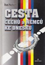 Cesta Cechu a Nemcu ke dnesku