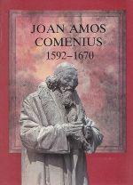 Comenius  Teacher of Nations  Joan Amos Comenius 1592  1670