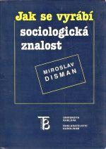 Jak se vyrabi sociologicka znalost