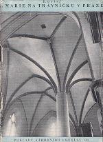 Kostel Panny Marie na Travnicku v Praze