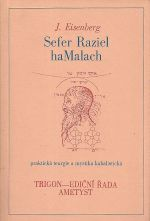 Sefer Raziel haMalach prakticka teurgie a mystika kabalisticka
