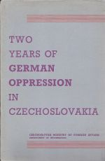 Two Years of German Oppression in Czechoslovakia
