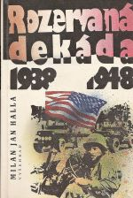 Rozervana dekada 1938  1948