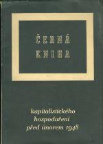 Cerna kniha kapitalistickeho hospodareni pred unorem 1948