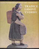 Tradice lidove tvorby  lidova hmotna kultura v Cechach a na Morave