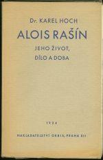 Alois Rasin  jeho zivot dilo a doba