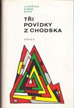 Tri povidky z Chodska