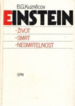Einstein zivot smrt nesmrtelnost