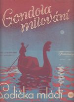 Gondola milovana Lodicka mladi