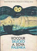 Kocourek Sklicko a sova Palenka