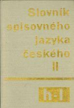 Slovnik spisovneho jazyka ceskeho II h  l