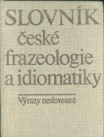 Slovnik ceske frazeologie a idiomatiky  Vyrazy neslovesne