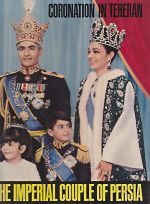 Coronation in Teheran The Imperial Couple of Persia