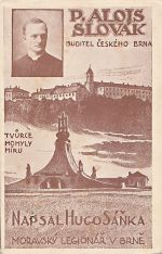 PAlois Slovak  Buditel ceskeho Brna  tvurce Mohyly miru