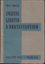 Zmatene lidstvo a protestantism