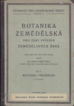 Botanika zemedelska pro zaky vyssich zemedelskych skol  Dil I Botanika vseobecna